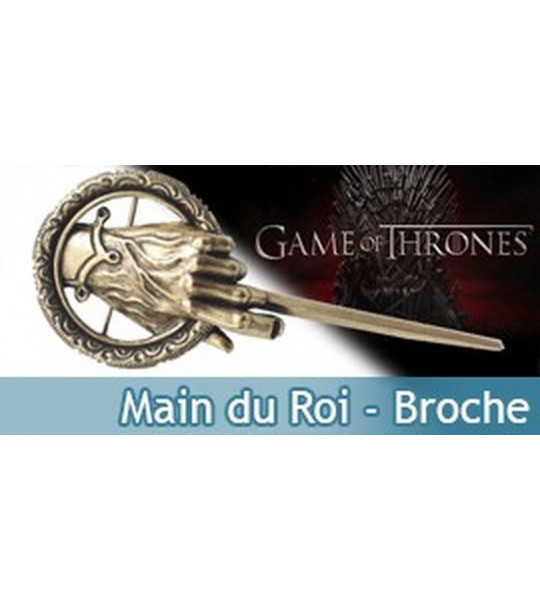 Broche Main du Roi Game of Thrones NN0036 Bijou