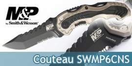 Couteau Pliant Smith & Wesson SWMP6CNS