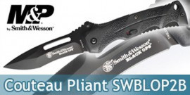 Couteau Pliant Smith & Wesson SWBLOP2B