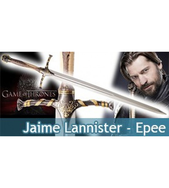 Game of Thrones Epee de Jaime Lannister Le Trone de Fer