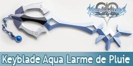 Kingdom Hearts Aqua Rainfall Keyblade Larme de Pluie
