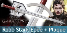 The Game of Thrones Epee Robb Stark Replique + Plaque
