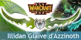 Illidan Glaive de guerre d'Azzinoth Epee Warcraft