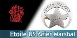 Etoile de Marshal US Deputy Badge Replique Acier