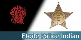 Etoile de Police Indian Badge Replique Acier Replique