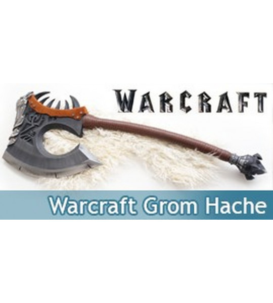 Warcraft Grom Grommash Hache Gorehowl Hellscream