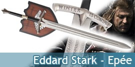 Game of Thrones Epee Eddard Stark Le Trone de fer