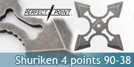 Shuriken 4 Branches Perfect Point 90-38 Etoile Ninja