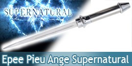 Supernatural Pieu Acier Epee des Anges Dague