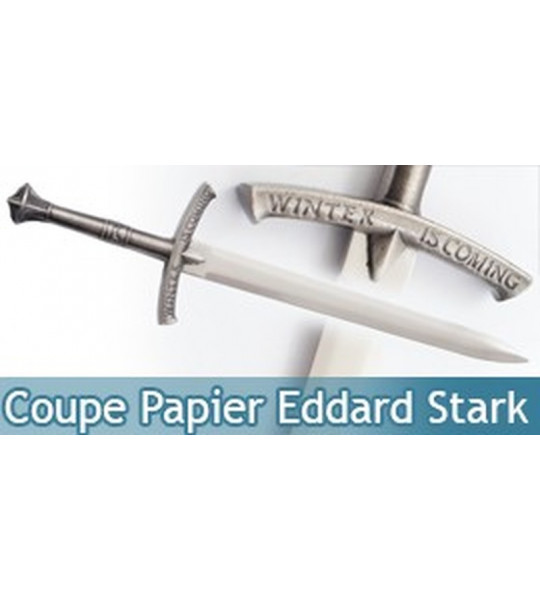 Coupe Papier Eddard Stark Ouvre Lettre Epee + Support
