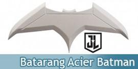 Batman Batarang Acier Justice League Replique