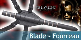 Blade - Fourreau