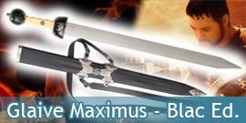 Glaive Maximus - Gladiateur Balck Edition