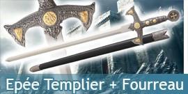 Epée Templier + Fourreau
