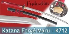 Fudoshin - Katana Forgé Maru - K712