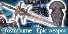Frostmourne - Epic Weapon