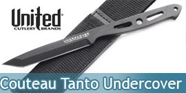 Couteau Tanto Undercover United Cutlery - UC1263B