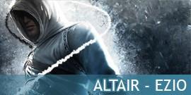 Altair - EzioAssassin's Creed